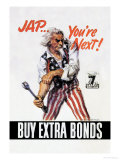 You&#39;re Next! Buy Extra Bonds! Kunstdrucke von James Montgomery Flagg