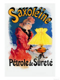 Saxoline, Petrole de Surete Poster by Jules Chéret