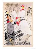 Babylone d'Allemagne Posters av Henri de Toulouse-Lautrec