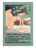 Three Gringos in Central America and Venezuela Poster by Edward Penfield
