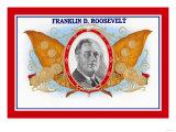 Franklin D. Roosevelt Cigars Posters