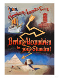 Berlin to Alexandria in 100 Hours on the Hamburg-Amerika Cruise Line Posters