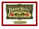 Bank Note Cigars, A Certified Smoke Prints