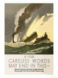 Few Careless Words May End in This Posters by Norman Wilkinson