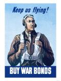 Keep Us Flying, Buy War Bonds Art