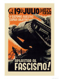 Our Common Objective Always: to Squash Fascism Poster by Carles Fontsere