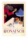 Rosatsch: Cafe-Restaurant, Tea Room, Hotel Posters