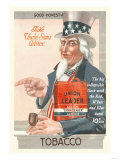 Take Uncle Sam's Advice, Union Leader Tobacco Prints