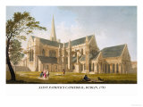 Saint Patrick&#39;s Cathedral, Dublin, 1793 Posters by James Malton