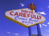 Drive Carefully Sign, Las Vegas, Nevada, USA Photographic Print by Gavin Hellier