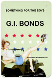 G.I. Bonds Tin Sign