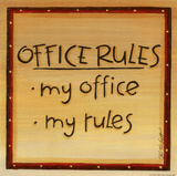 Office Rules Art by Karen Tribett