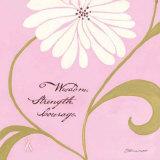 Wisdom Strength Courage Posters by Stephanie Marrott