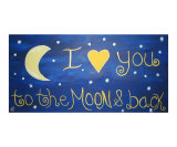 I Love  You To The Moon & Back Giclee Print by Sylvia Jahshan