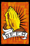 Pray For Beer Prints