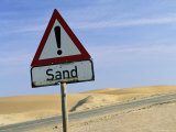 Road Sign Warning of Sand, Swamopmund, Namibia, Africa Photographic Print by Ann & Steve Toon