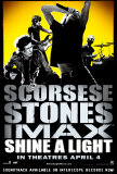 Shine A Light Posters