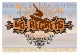 No Regrets: Big Wave Surfers Prints
