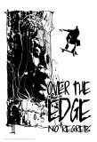 No Regrets: Over the Edge Posters