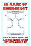 In Case of Emergency I Affischer av Russ Lachanse