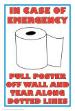 In Case of Emergency II Poster by Russ Lachanse