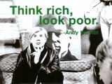 Think Rich, Look Poor Poster by Billy Name