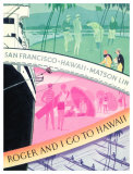 Roger And I Go To Hawaii, Matson Line Giclee Print