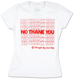 Juniors: Tee Hugger - No, Thank You Shirts