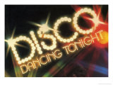 Disco Dancing Tonight Posters