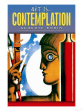 Art is Contemplation Prints