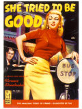 She Tried To Be Good Posters by Rudy Nappi
