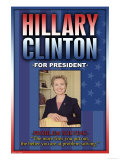Hillary Clinton For President Prints