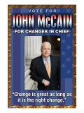 McCain, Change is Great Posters