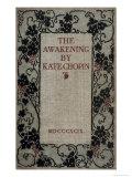 The Awakening Giclee Print by Kate Chopin