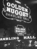 The Golden Nugget in Las Vegas Since 1905 Fotografisk tryk af Loomis Dean