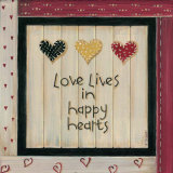 Love Lives in Happy Hearts Prints by Karen Tribett