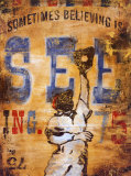 Sometimes Seeing is Believing Poster by Rodney White