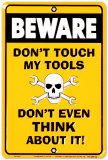 Don't Touch my Tools Targa in metallo