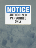 Authorized Personal Only Sign on Door Photographic Print