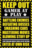 Waarschuwing, Gamer at play Poster