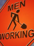 Sign Indicating Men at Work Photographic Print by Carol & Mike Werner