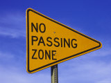 "Sign for ""No Passing Zone"" Photographic Print by Chris Rogers"