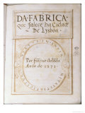 Page from Book Da Fabrica Que Falece Ha Cidade de Lysboa by Francisco Dolada, 1571 Giclee Print by Francisco Dolada