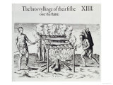 Cooking Fish, A Brief and True Report of the New Found Land of Virginia by Thomas Harriot Giclee Print by John White