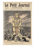 The Golden Calf, from Le Petit Journal, 31st December 1892 Giclee Print by Henri Meyer