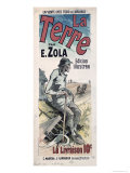 Poster Advertising La Terre by Emile Zola, 1889 Giclee Print by Jules Chéret