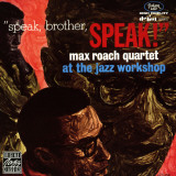 Max Roach Quartet, Speak Brother Speak! At the Jazz Workshop Poster
