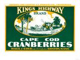 Boston, Massachusetts - Kings Highway Brand Cranberry Label Prints by  Lantern Press