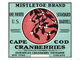 Cape Cod, Massachusetts - Mistletoe Brand Cranberry Label Prints by  Lantern Press