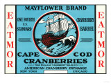 Cape Cod, Massachusetts - Mayflower Eatmor Cranberries Brand Label Prints by  Lantern Press